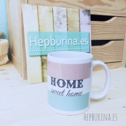 "Taza ""Home Sweet home"""